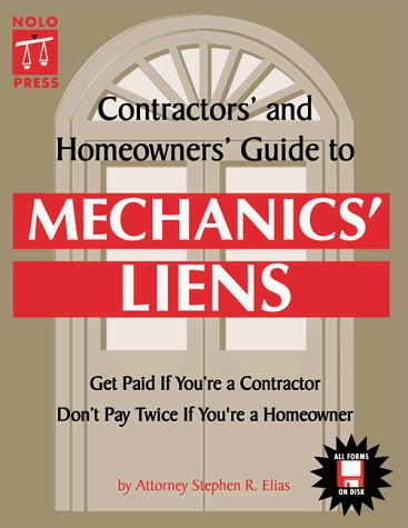 Contractors' & Homeowners' Guide to Mechanics' Liens