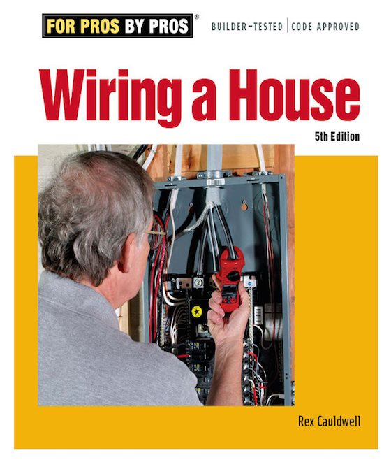 Wiring a House by Rex Cauldwell